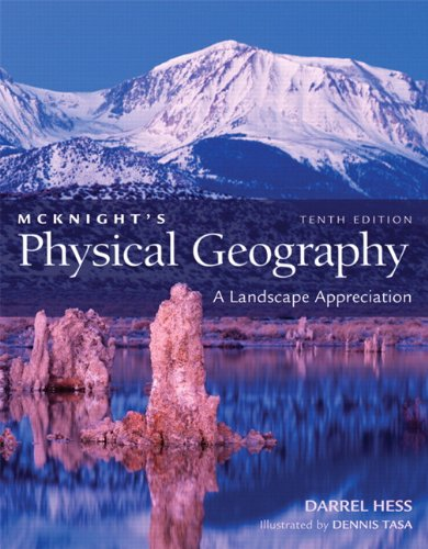 McKnight's Physical Geography: A Landscape Appreciation...