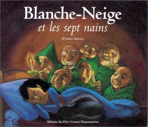 Blanche Neige Et Les Sept Nains Jacob Grimm Wilhelm Grimm