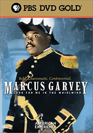 The American Experience - Marcus Garvey: Look for Me in the Whirlwind
