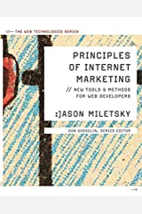 Principles of Internet Marketing: New Tools and Methods for Web Developers (Web Technologies) Paperback