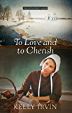To Love and to Cherish (The Bliss Creek Amish Book 1)