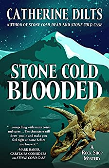 Stone Cold Blooded (A Rock Shop Mystery) by [Dilts, Catherine]