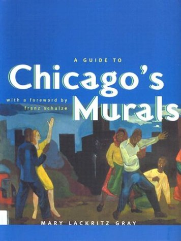 Read Online A Guide to Chicago's Murals pdf