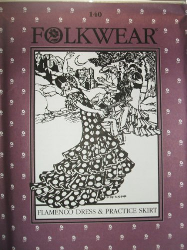 Xl Miss Alice Costumes (Folkwear #140 Flamenco Dress & Practice Skirt Salsa Sewing Costume Pattern)