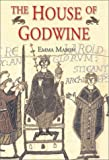 The House of Godwine : The History of a Dynasty, Mason, Emma, 1852853891
