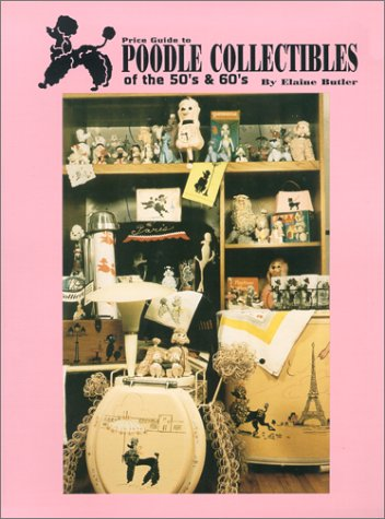 Poodle collectibles of the 50's and 60's