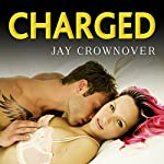 Charged: Saints of Denver, Book 2 | Jay Crownover