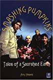 Smashing Pumpkins: Tales of a Scorched Earth