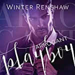 Arrogant Playboy | Winter Renshaw