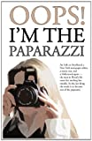Oops! I'm the Paparazzi, De-Ann Black, 1908072415