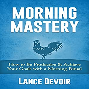 Morning Mastery Audiobook