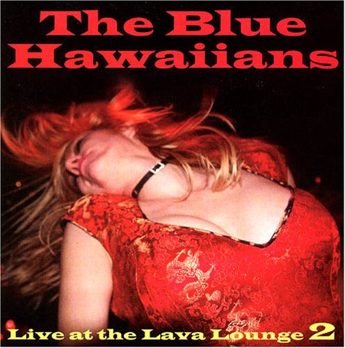 Live at the Lava Lounge, Vol. 2