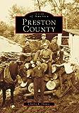 Preston County, West Virginia, Charles A Thomas, 0738543195