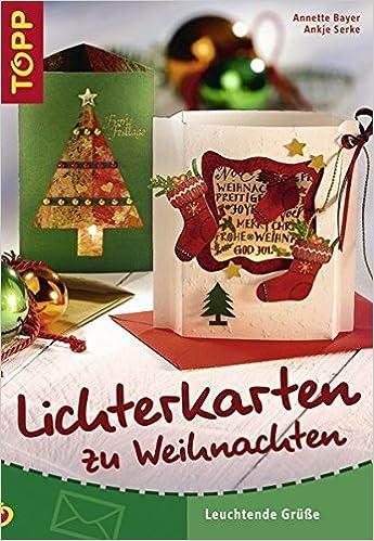 Um Weihnachten.Lichterkarten Zu Weihnachten Leuchtende Grüße Amazon De Annette
