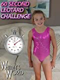 60 Second Leotard Challenge