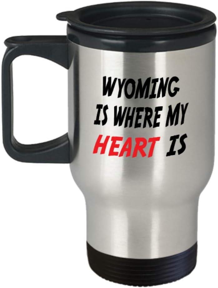 Insulated Travel Mug Custom Wyoming Mug Going Away Gift State Mugs Moving Away State Gift Somebody My Heart Is,al0689