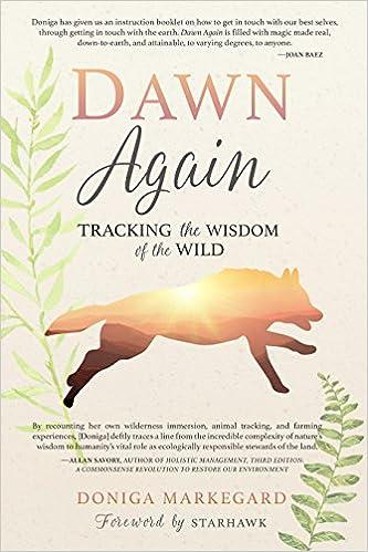 Dawn Again: Tracking the Wisdom of the Wild: Doniga