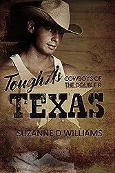 Tough As Texas (Cowboys Of The Double R Book 3)