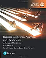 Business Intelligence: A Managerial Approach, Global Edition, 4th Edition Front Cover