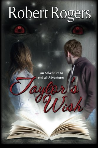 Taylor's Wish: An Adventure to end all Adventures pdf epub