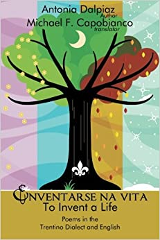 Descargar Torrent Paginas Enventarse Na Vita/to Invent A Life: Poems In The Trentino Dialect And English PDF Gratis 2019