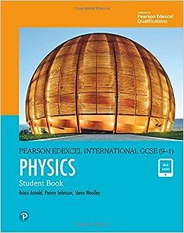 Edexcel International GCSE (9-1) Physics Student Book: print