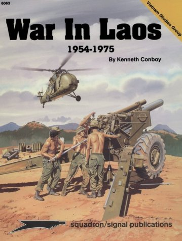 War in Laos, 1954-1975 - Vietnam Studies Group series (6063) by Brand: Squadron/Signal Publications