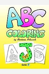 ABC Coloring: Series 1 (Volume 1) Paperback