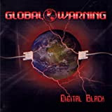 Digital Black by Global Warning (2011-10-12)