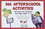 365 Afterschool Activities, Sheila Ellison and Judith Anne Gray, 0517219395