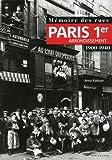Mémoire des rues - Paris 1er arrondissement (1900-1940)