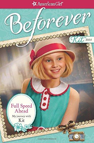 Full Speed Ahead: My Journey with Kit (American Girl: Beforever) - Full Grade Kit
