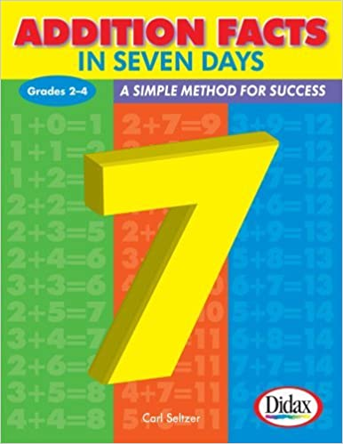 Book Addition Facts in Seven Days / Grades 2-4 by Dr. Carl Seltzer (2007-12-24)