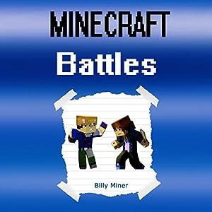 Minecraft Battles: Epic Minecraft Battles Audiobook
