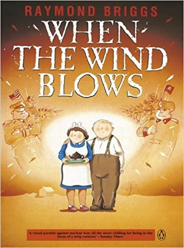 When the Wind Blows by Raymond Briggs (25-Sep-1986)