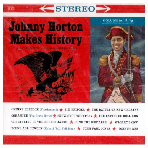 Johnny Horton Makes History by S&P Records