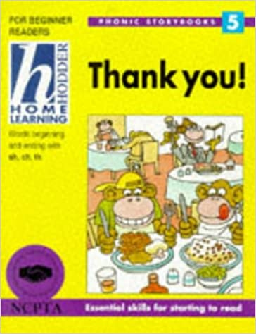 Hodder Home Learning: Phonic Storybooks 5 - Thank You!
