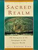img - for Sacred Realm: The Emergence of the Synagogue in the Ancient World book / textbook / text book