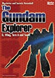 The Gundam Explorer, Kazuhisa Fujie, Martin Foster, 097231248X