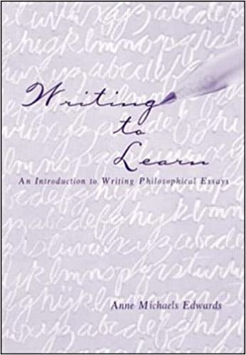 Writing To Learn An Introduction To Writing Philosophical Essays  Writing To Learn An Introduction To Writing Philosophical Essays  Amazoncouk Anne M Edwards  Books