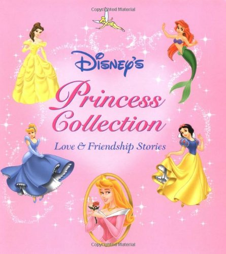 Princess Collection: Love and Friendship Stories]()