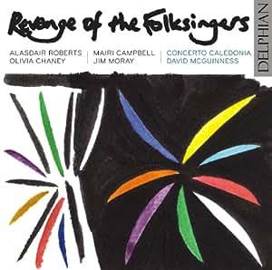Revenge of the Folksingers. Concerto Caledonia