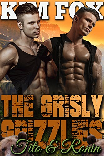 The Grisly Grizzlies: Tito and Ronin (The Grizzly Bear Shifters of Redemption Creek Book 4) cover