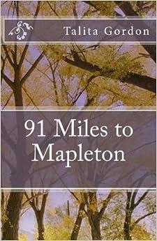 91 Miles to Mapleton: 91 Miles