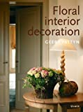 img - for Floral Interior Decoration. book / textbook / text book