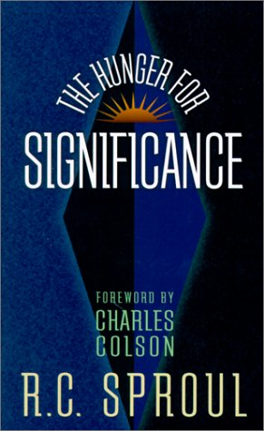 The Hunger for Significance (R. C. Sproul Library) ebook