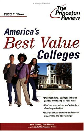 America's Best Value Colleges, 2006 Edition (College Admissions Guides)