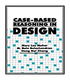 img - for Case-Based Reasoning in Design by Mary Lou Maher (1995-08-03) book / textbook / text book