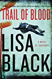 Front cover for the book Trail Of Blood by Lisa Black