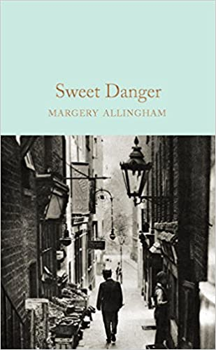 Book's Cover of Sweet danger (Macmillan Collector's Library) (Inglés) Tapa dura – 18 mayo 2017
